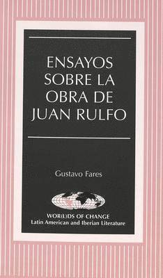 bokomslag Ensayos Sobre La Obra De Juan Rulfo