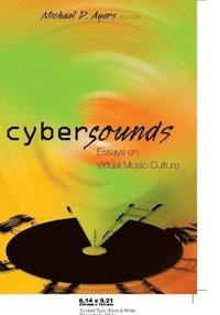 bokomslag Cybersounds : essays on virtual music culture