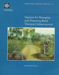 bokomslag Options for Managing and Financing Rural Transport Infrastructure
