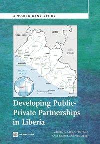 bokomslag Developing Public Private Partnerships in Liberia