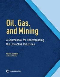 bokomslag Oil, Gas, and Mining