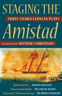 bokomslag Staging the Amistad