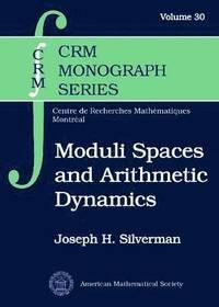bokomslag Moduli Spaces and Arithmetic Dynamics