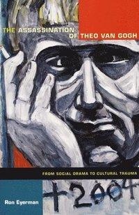 bokomslag The Assassination of Theo van Gogh