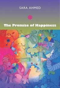 bokomslag The Promise of Happiness