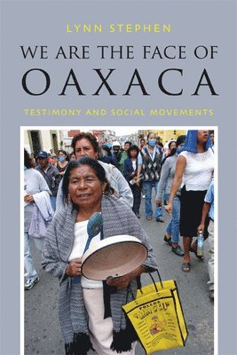 bokomslag We Are the Face of Oaxaca