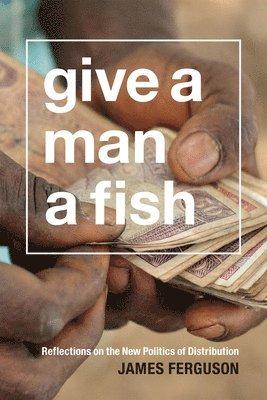 bokomslag Give a Man a Fish