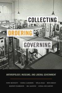 bokomslag Collecting, Ordering, Governing