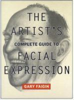 bokomslag The Artist's Complete Guide To Facial Expression