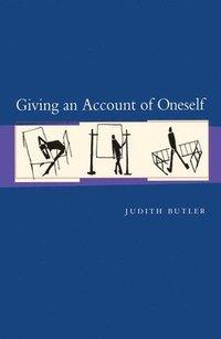 bokomslag Giving an Account of Oneself