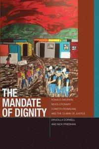 bokomslag The Mandate of Dignity
