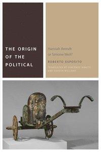 bokomslag The Origin of the Political