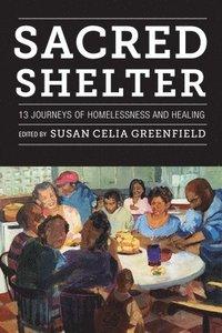 bokomslag Sacred Shelter