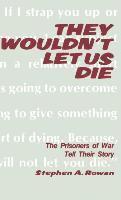bokomslag They Wouldn't Let Us Die