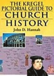 bokomslag Kregal Pictorial Guide to Church History, the