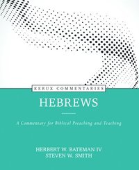 bokomslag Hebrews: A Commentary for Biblical Preaching and Teaching
