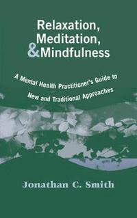 bokomslag Relaxation, Meditation and Mindfulness