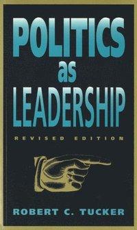 bokomslag Politics as Leadership
