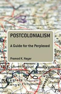 bokomslag Postcolonialism: A Guide for the Perplexed
