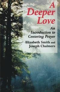 bokomslag A Deeper Love