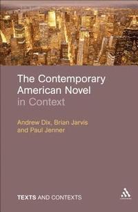 bokomslag The Contemporary American Novel in Context