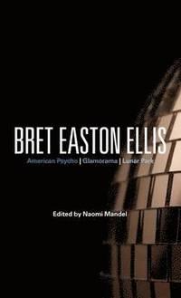 bokomslag Bret Easton Ellis