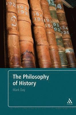 bokomslag The Philosophy of History: An Introduction