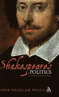 bokomslag Shakespeare's Politics