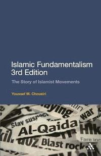 bokomslag Islamic Fundamentalism: The Story of Islamist Movements