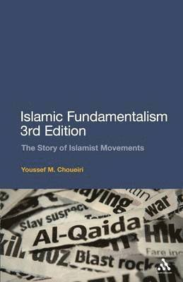 bokomslag Islamic Fundamentalism: The Story of Islamist Movements