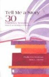 bokomslag Tell Me a Story: 30 Children's Sermons Based on Best-Loved Books the New Brown Bag