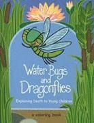 bokomslag Water Bugs and Dragonflies: Explaining Death to Young Children