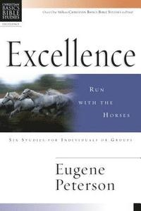 bokomslag Excellence: Run with the Horses