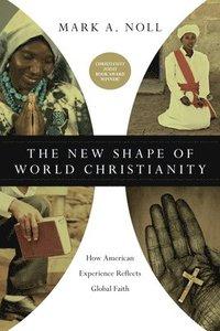 bokomslag The New Shape of World Christianity
