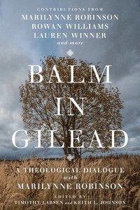 bokomslag Balm in Gilead
