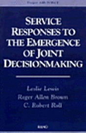bokomslag Service Responses to the Emergence of Joint Decisionmaking