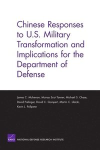 bokomslag Chinese Responses to U.S. Military Transformation and Implications for the Department of Defense