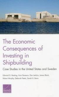 bokomslag The Economic Consequences of Investing in Shipbuilding
