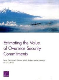 bokomslag Estimating the Value of Overseas Security Commitments