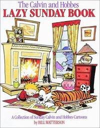 bokomslag The Calvin and Hobbes Lazy Sunday Book: A Collection of Sunday Calvin and Hobbes Cartoons