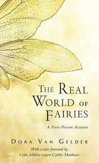 bokomslag The Real World of Fairies