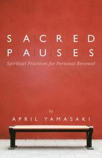 bokomslag Sacred Pauses