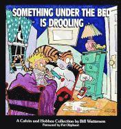 bokomslag Something under the Bed is Drooling
