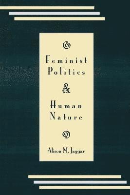 bokomslag Feminist Politics and Human Nature