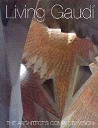 bokomslag Living Gaudi
