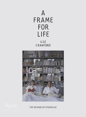 bokomslag Frame for Life : The Designs of StudioIlse