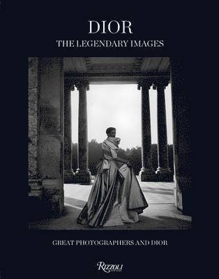 bokomslag Dior - the legendary images : great photographers and dior