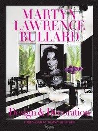 bokomslag Martyn Lawrence Bullard: Design and Decoration