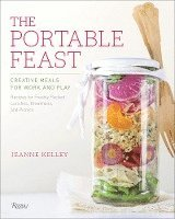 bokomslag The Portable Feast: Creative Meals for Work and Play