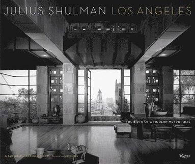 bokomslag Julius Shulman Los Angeles
